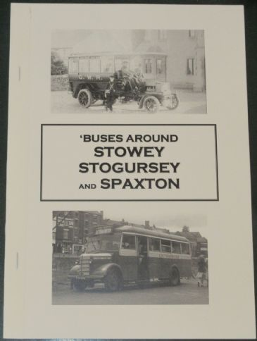 'Buses Around Stowey, Stogursey and Spaxton, by Roger Grimley